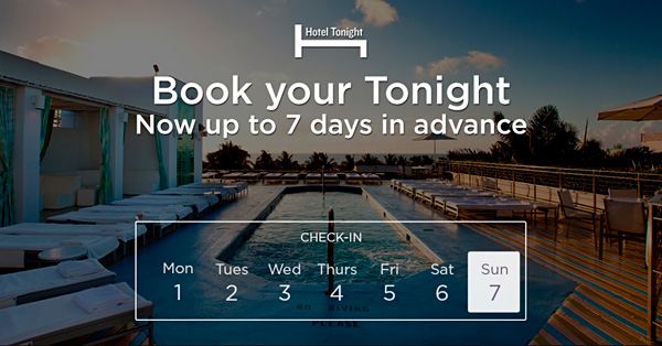 HotelTonight book last-minute 7 days in advance